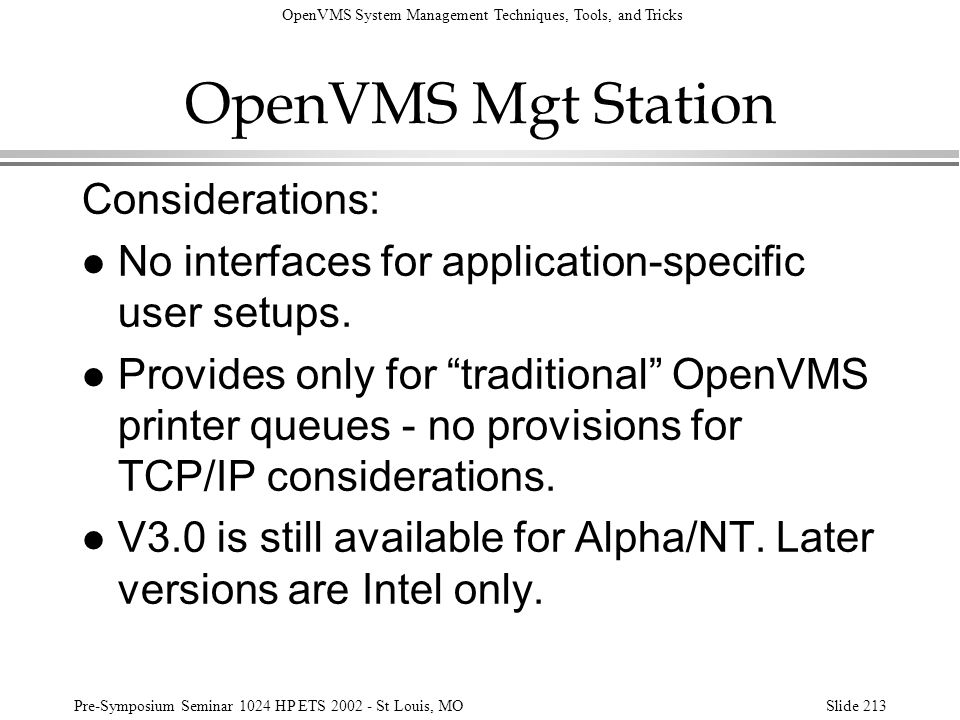 OpenVMS Mgt Station Considerations: