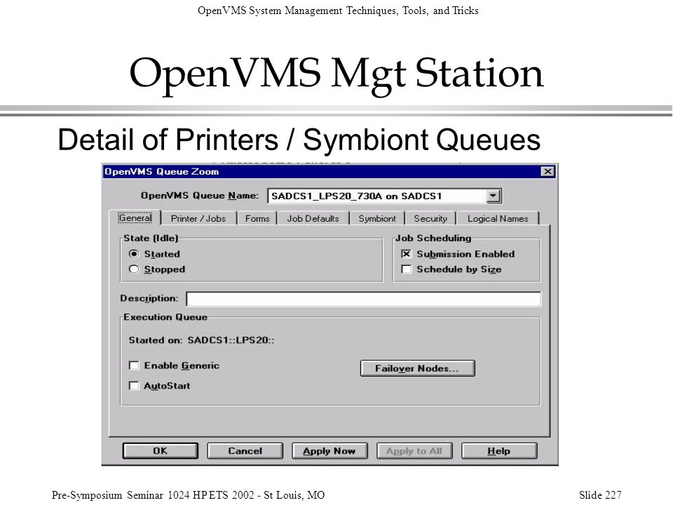 OpenVMS Mgt Station Detail of Printers / Symbiont Queues