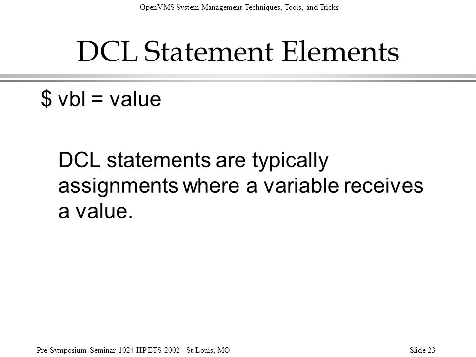 DCL Statement Elements