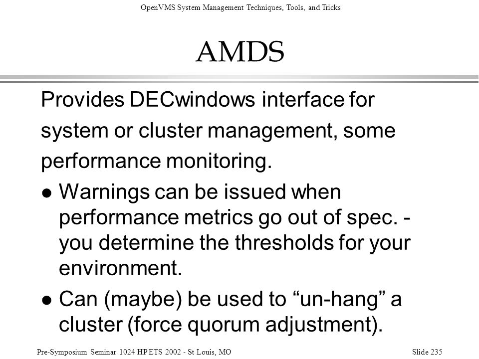 AMDS Provides DECwindows interface for