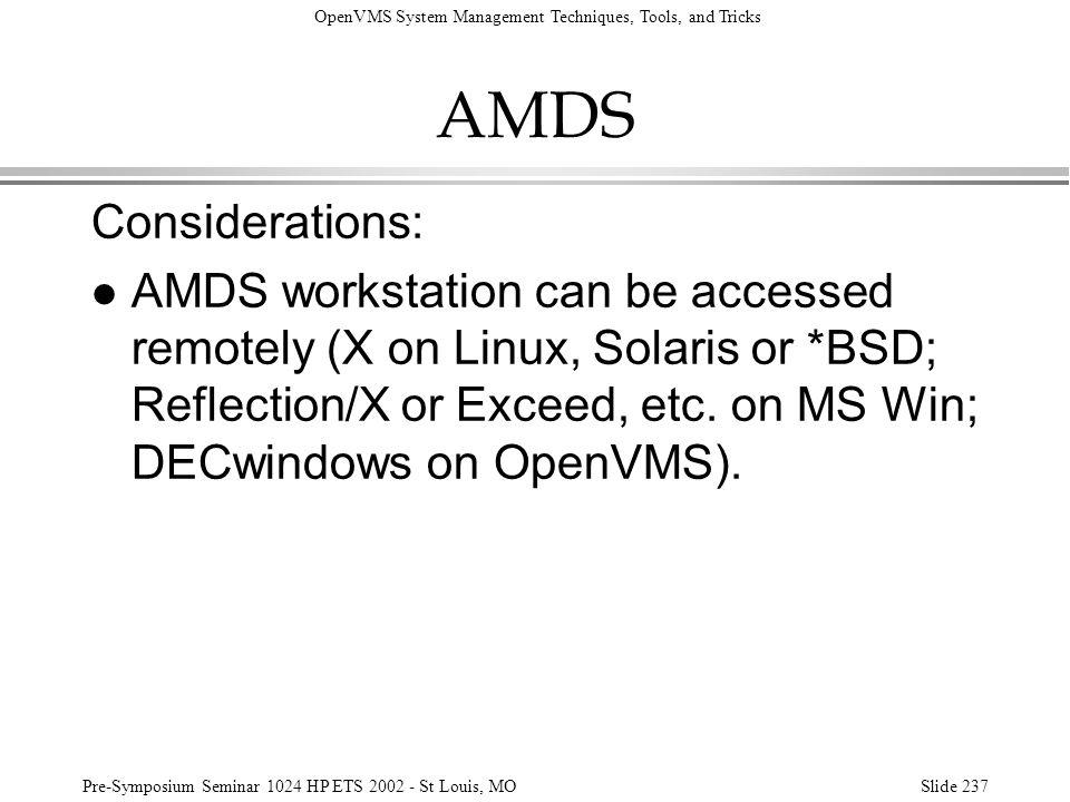 AMDS Considerations: