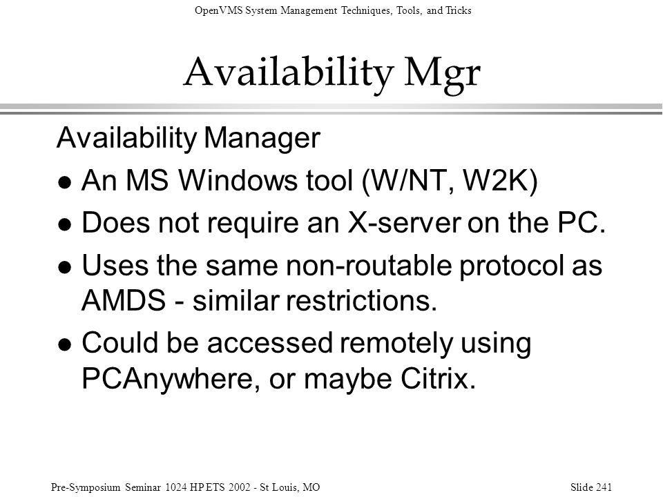 Availability Mgr Availability Manager An MS Windows tool (W/NT, W2K)