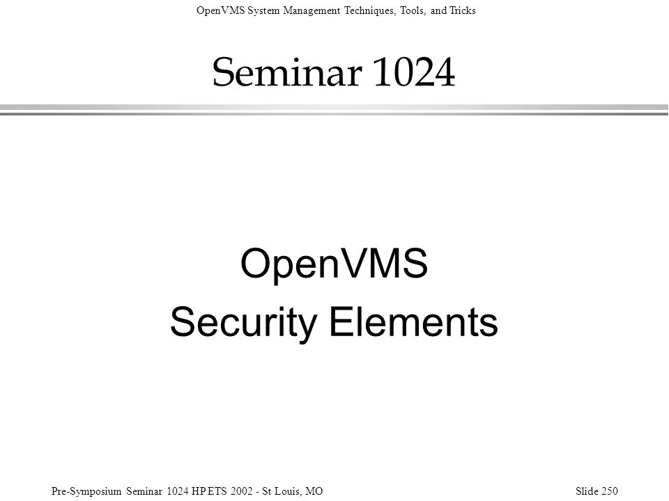 Seminar 1024 OpenVMS Security Elements