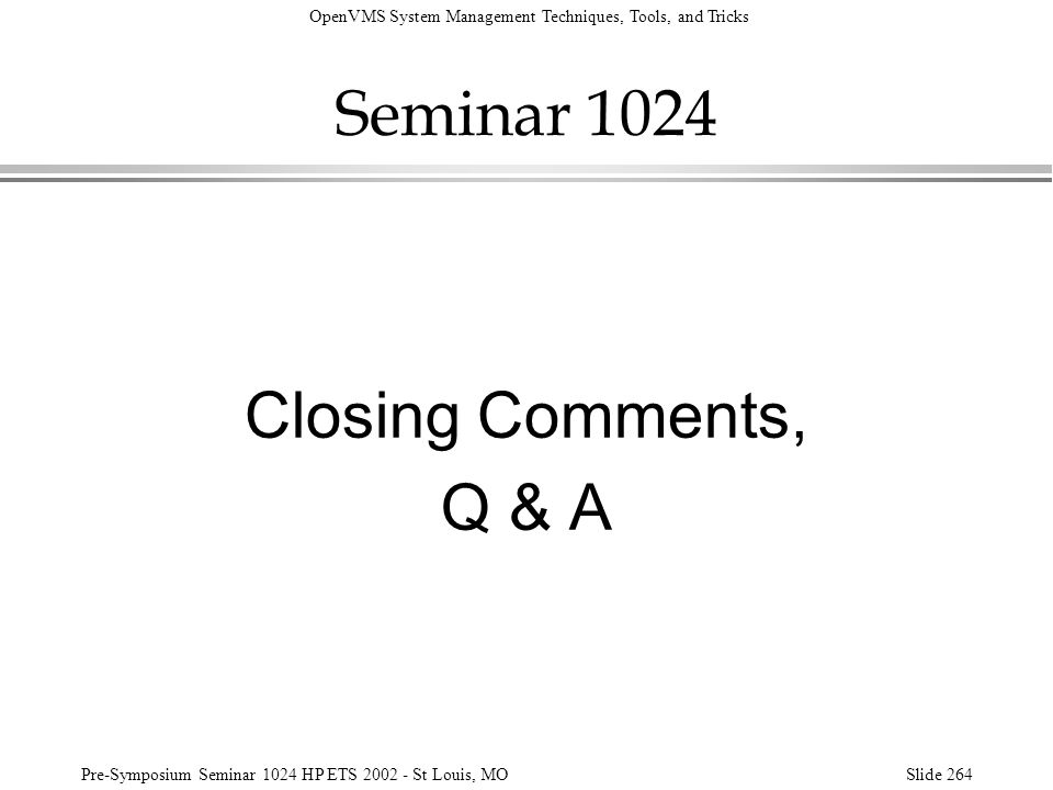 Seminar 1024 Closing Comments, Q & A