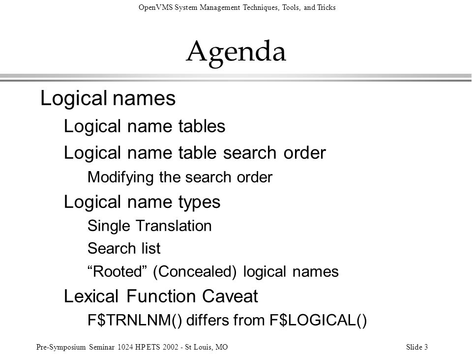 Agenda Logical names Logical name tables