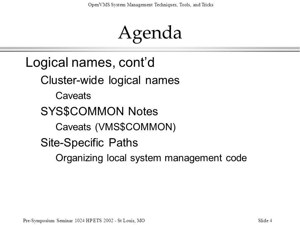 Agenda Logical names, cont'd Cluster-wide logical names