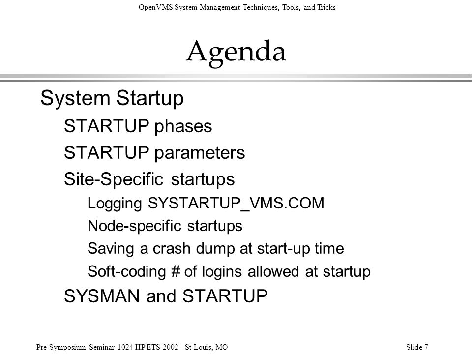 Agenda System Startup STARTUP phases STARTUP parameters