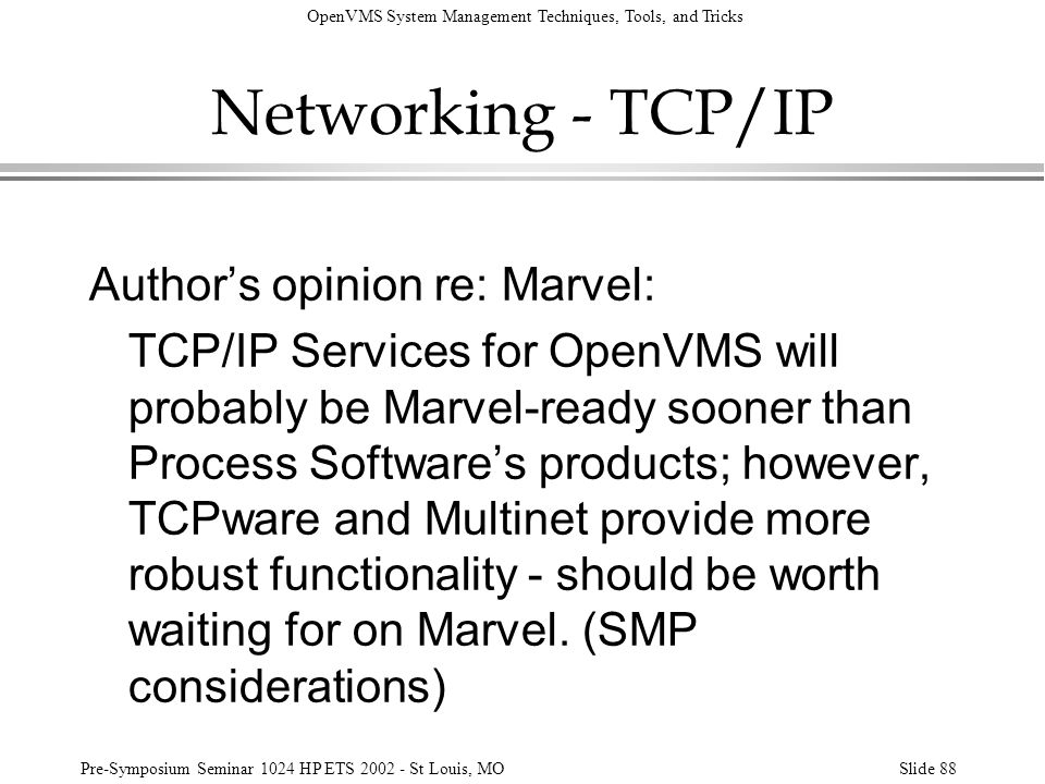 Networking - TCP/IP Author's opinion re: Marvel: