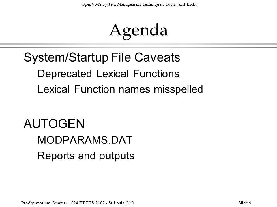 Agenda System/Startup File Caveats AUTOGEN