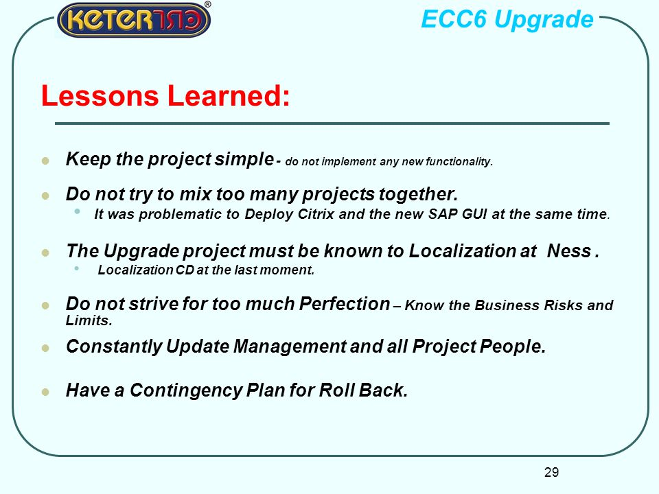 Lessons Learned: ECC6 Upgrade