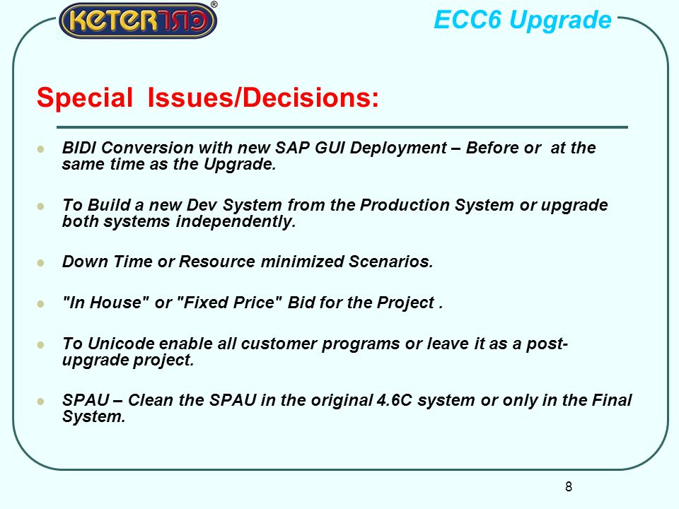 Special Issues/Decisions: