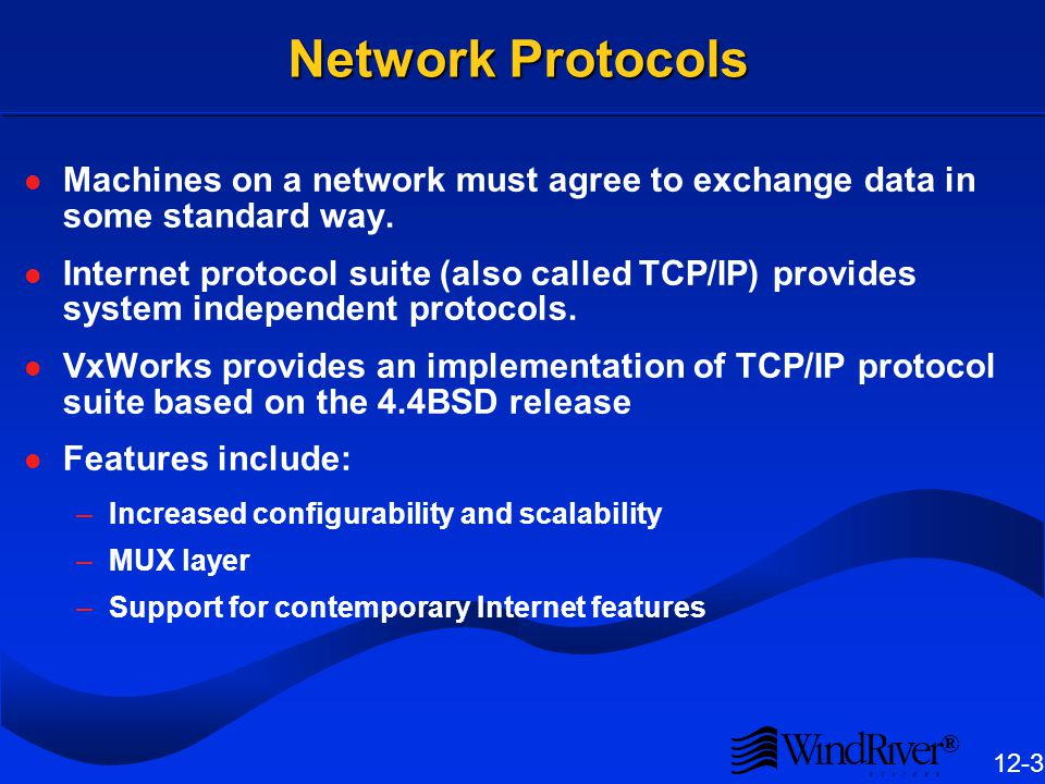 Networking 12.1 Introduction VxWorks Network Configuration