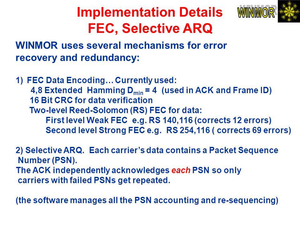 Implementation Details FEC, Selective ARQ