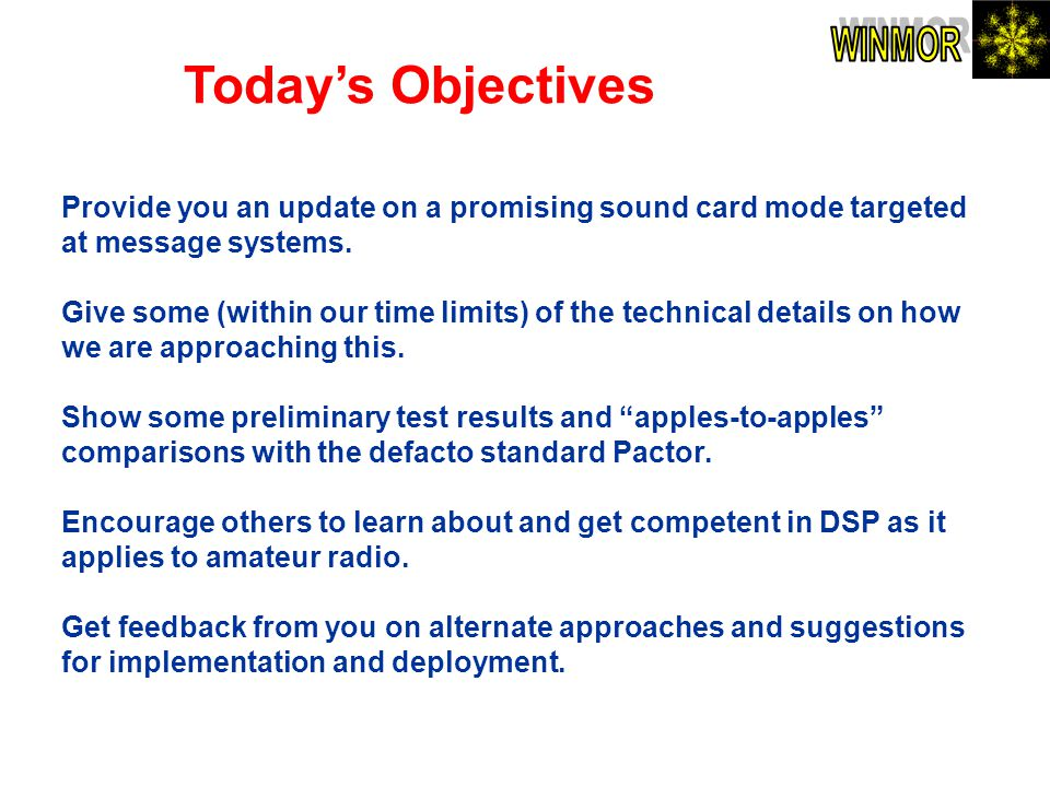 Today's Objectives WINMOR