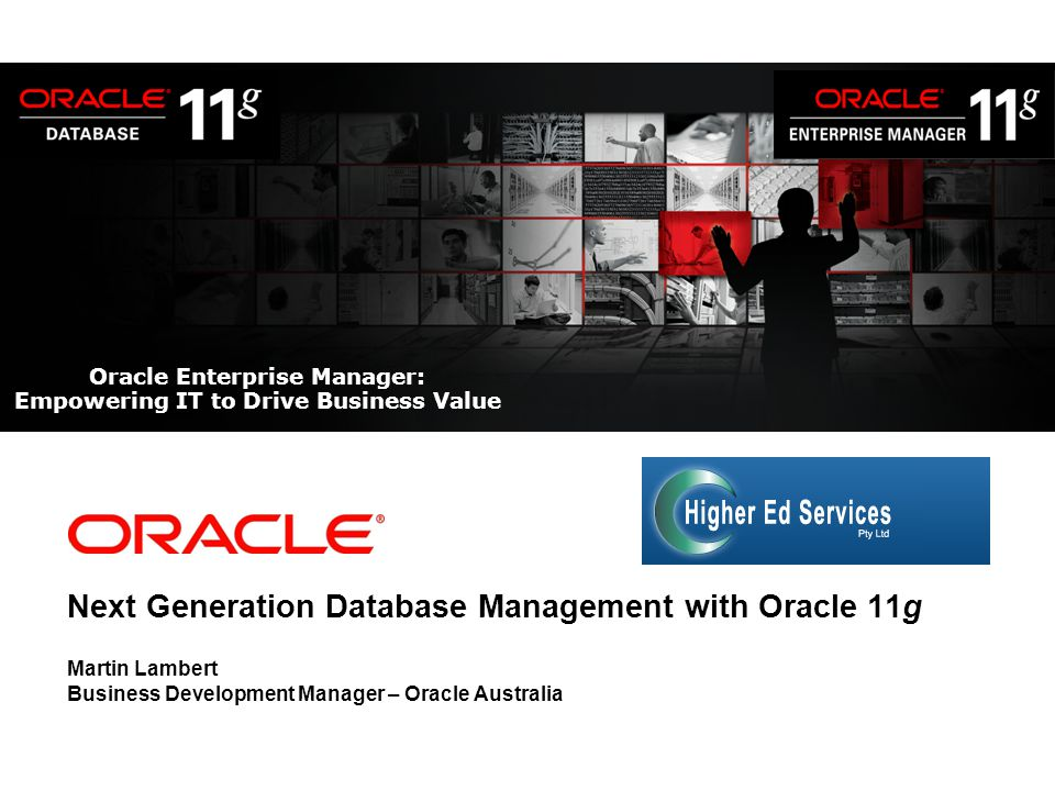 Oracle Enterprise Manager: Empowering IT to Drive Business Value