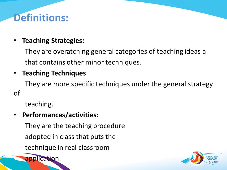 Definitions: Teaching Strategies: