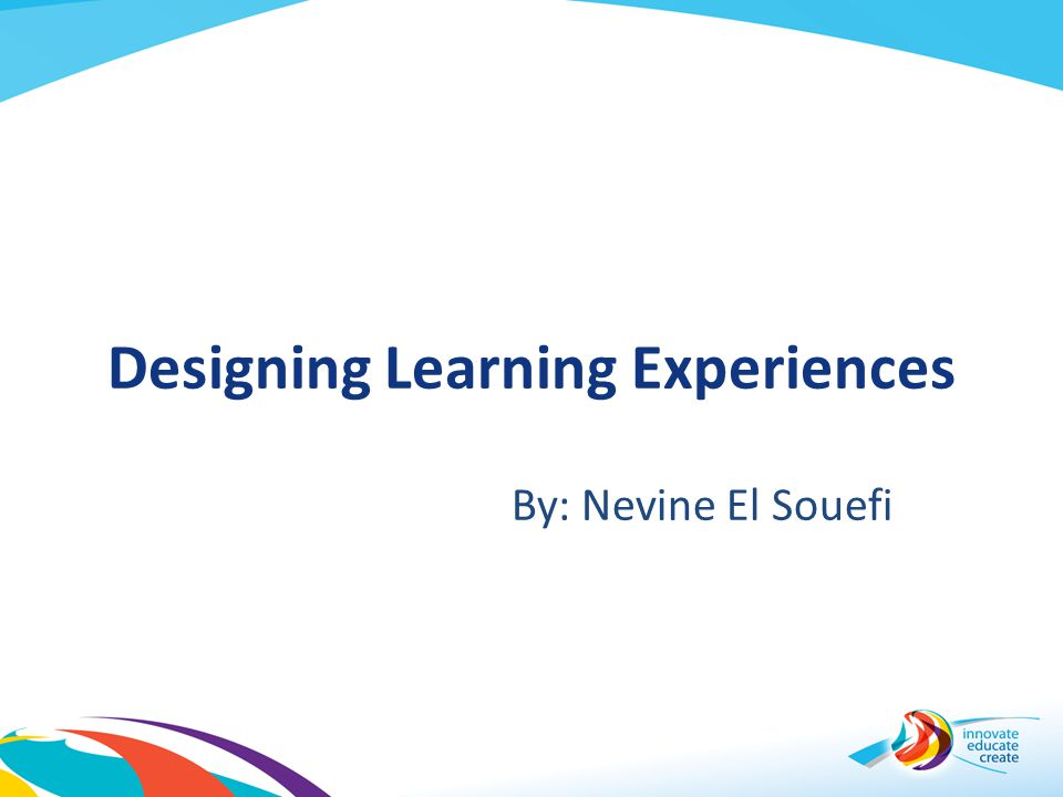 Designing Learning Experiences