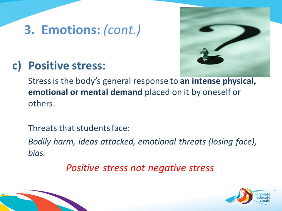Positive stress not negative stress