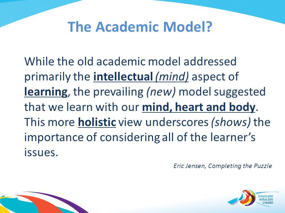 The Academic Model