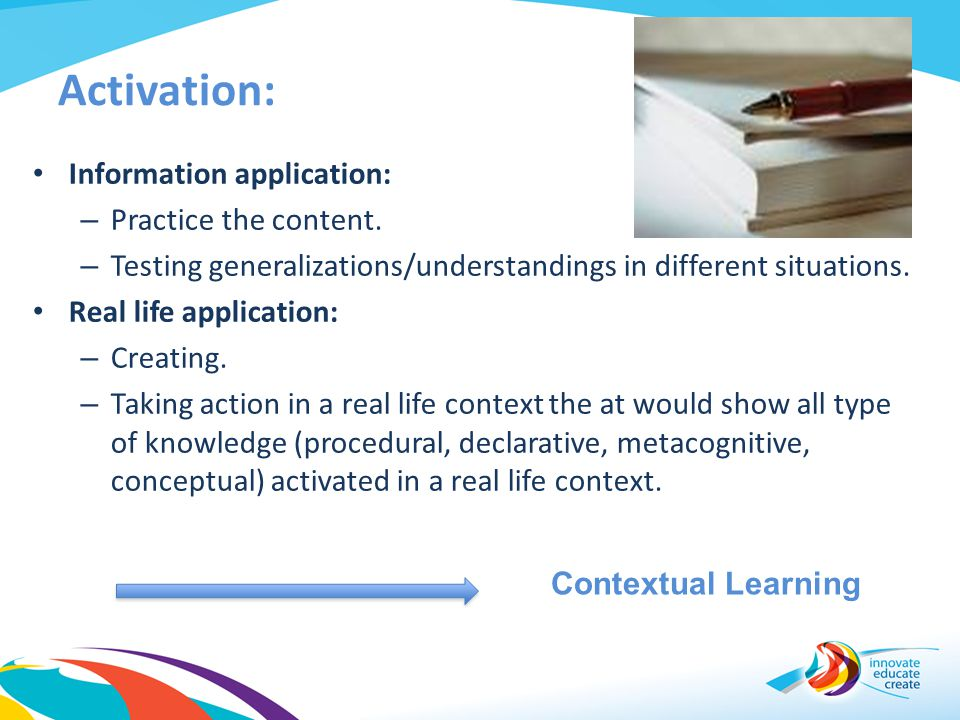 Activation: Information application: Practice the content.