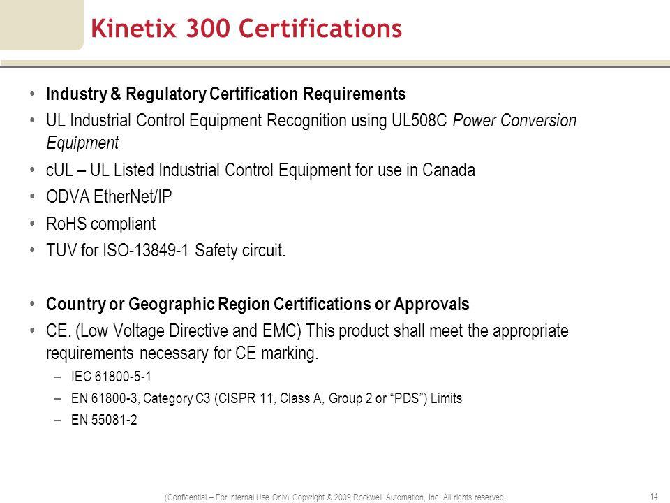 Kinetix 300 Certifications