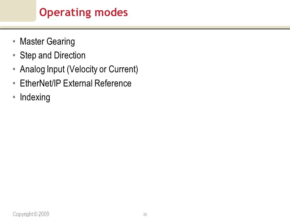 Operating modes Master Gearing Step and Direction