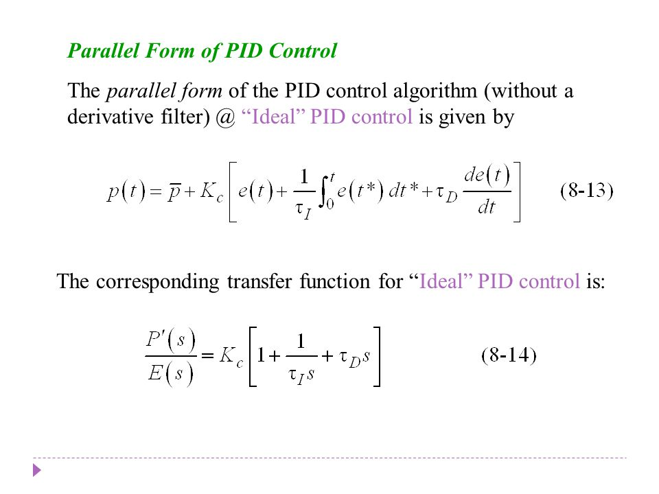 Chapter 8 Parallel Form of PID Control