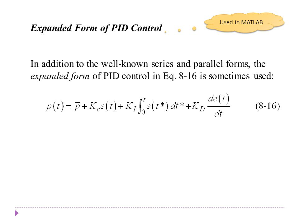 Chapter 8 Chapter 8 Expanded Form of PID Control