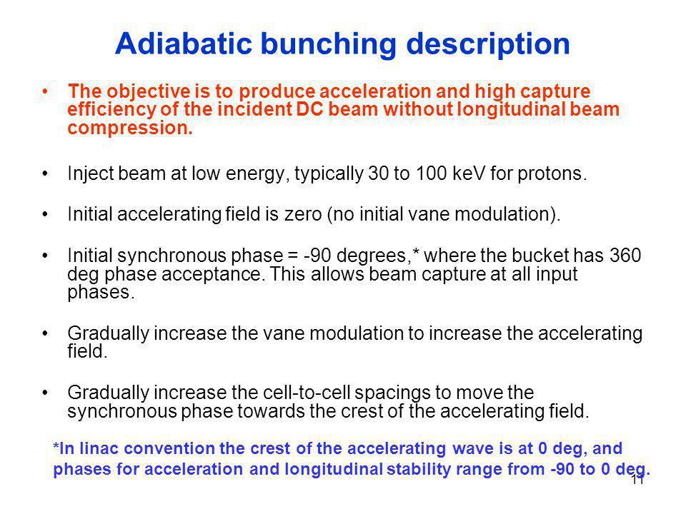 Adiabatic bunching description