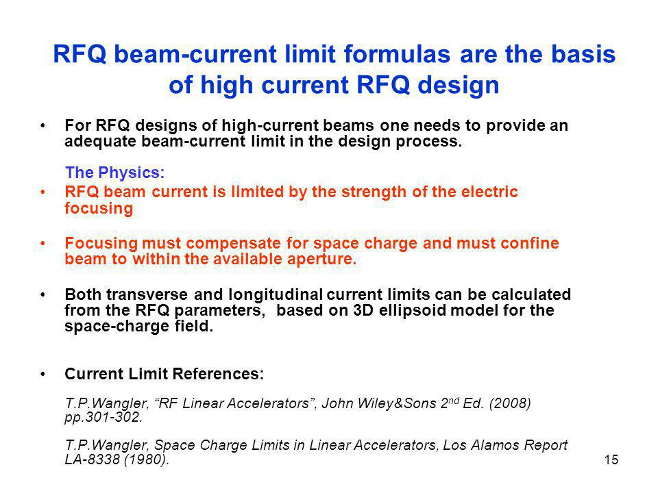 RFQ beam-current limit formulas are the basis of high current RFQ design