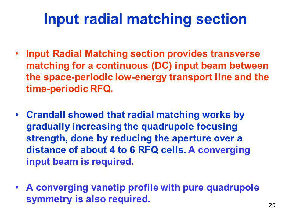 Input radial matching section