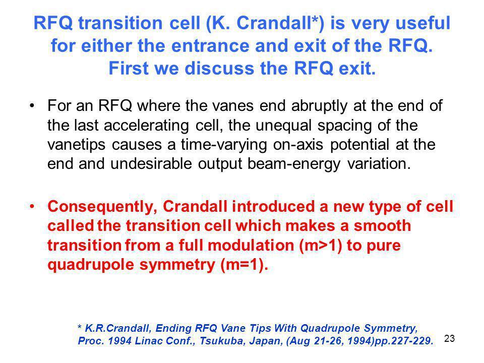 RFQ transition cell (K. Crandall