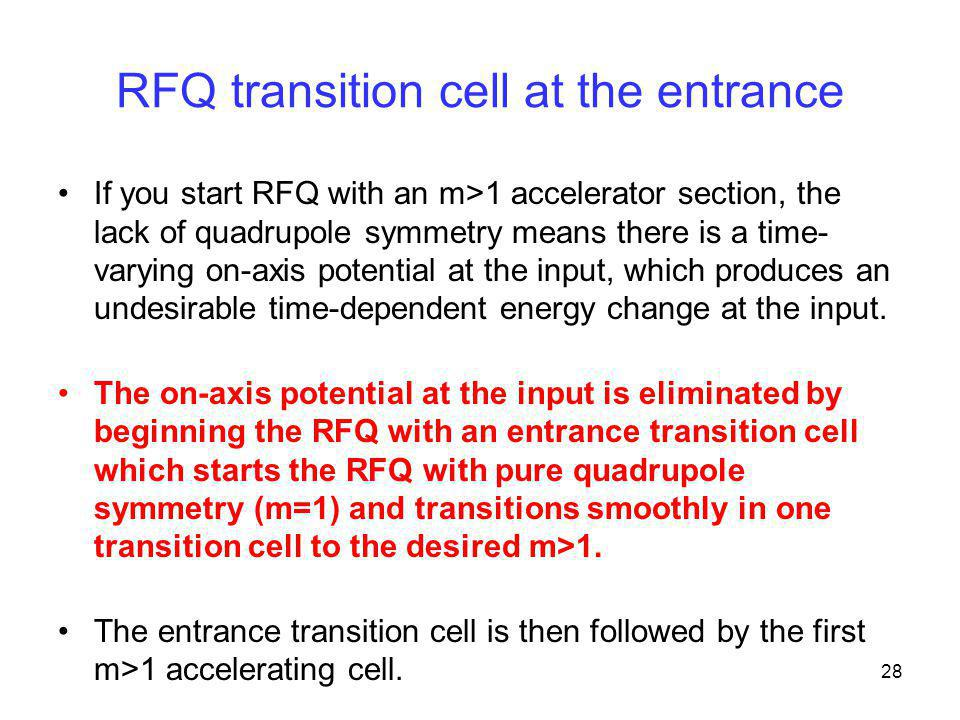 RFQ transition cell at the entrance