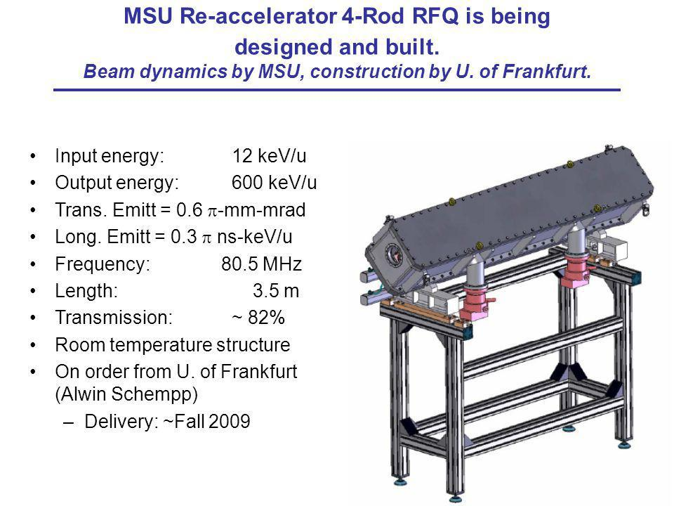 MSU Re-accelerator 4-Rod RFQ is being designed and built