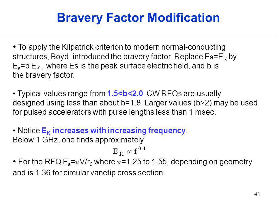 Bravery Factor Modification