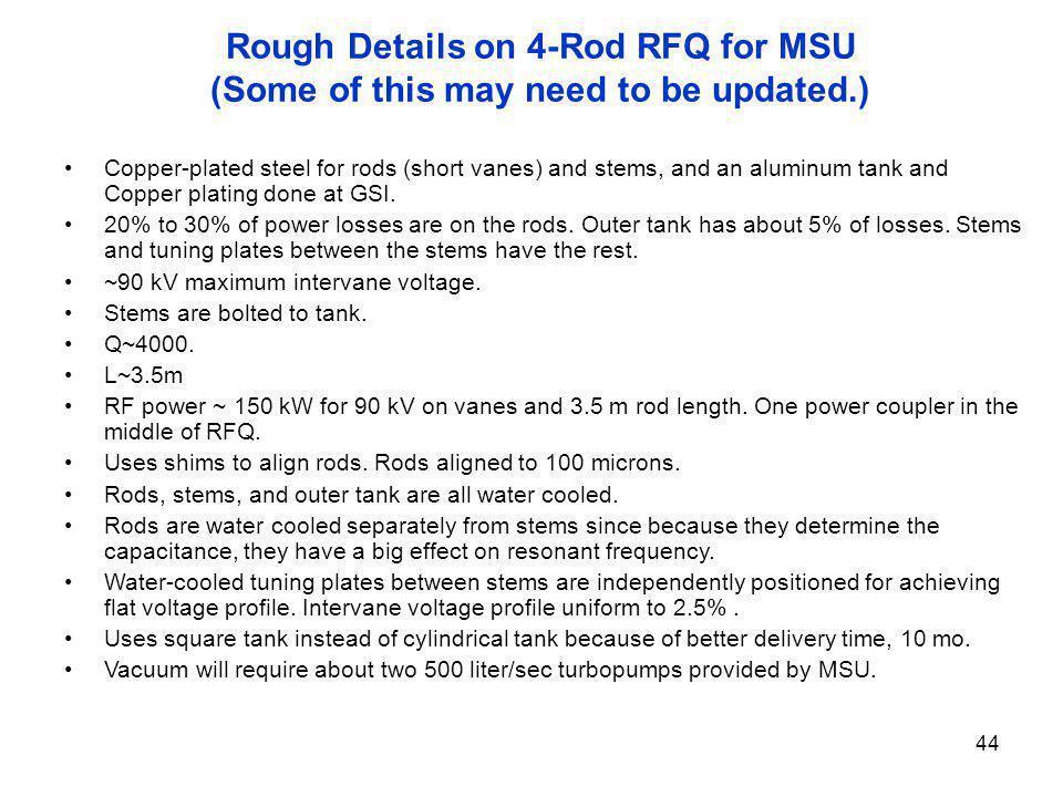 Rough Details on 4-Rod RFQ for MSU