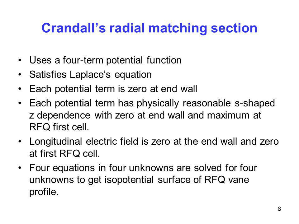 Crandall's radial matching section
