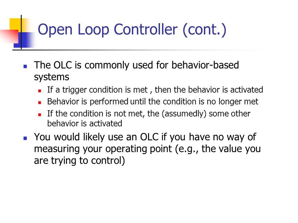 Open Loop Controller (cont.)