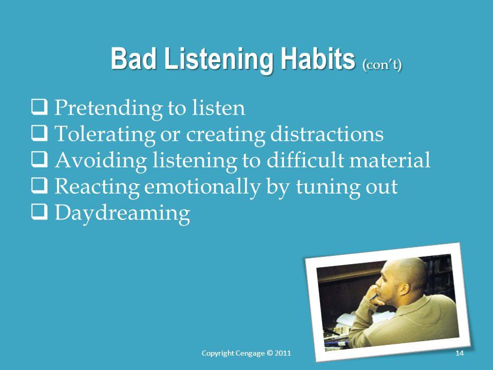 Bad Listening Habits (con't)