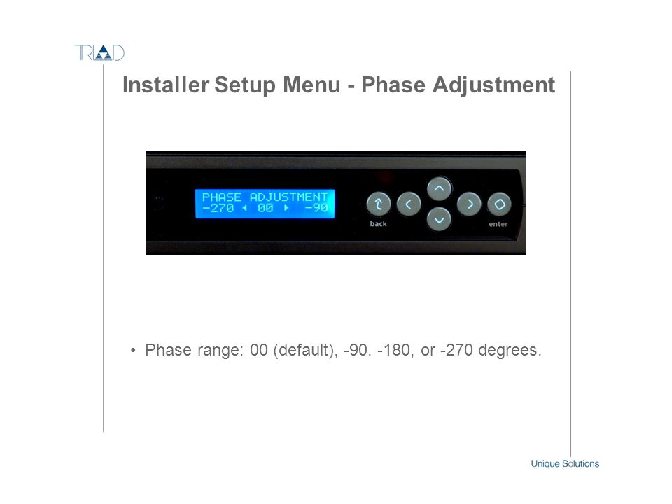 Installer Setup Menu - Phase Adjustment
