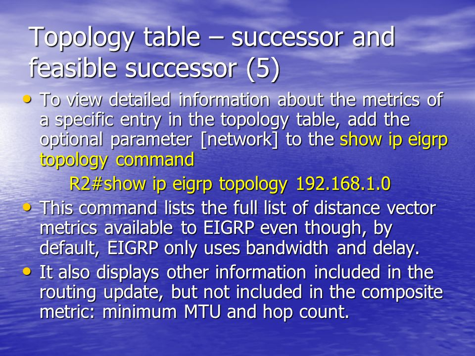 Topology table – successor and feasible successor (5)