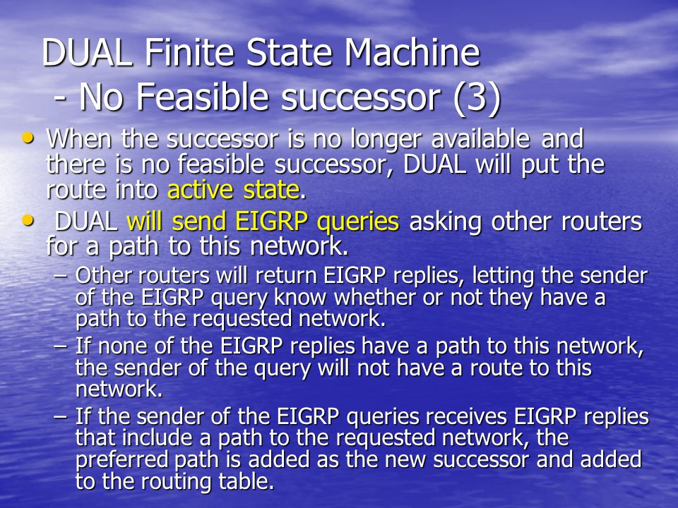 DUAL Finite State Machine - No Feasible successor (3)