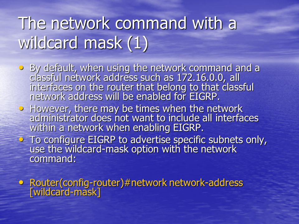 The network command with a wildcard mask (1)