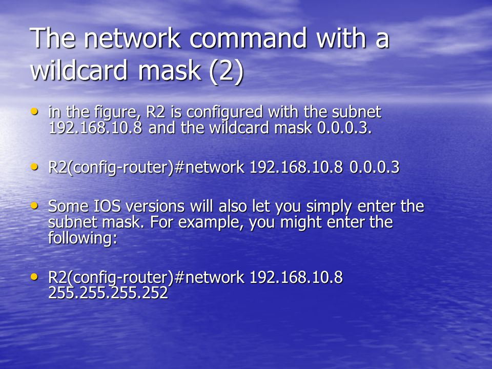 The network command with a wildcard mask (2)