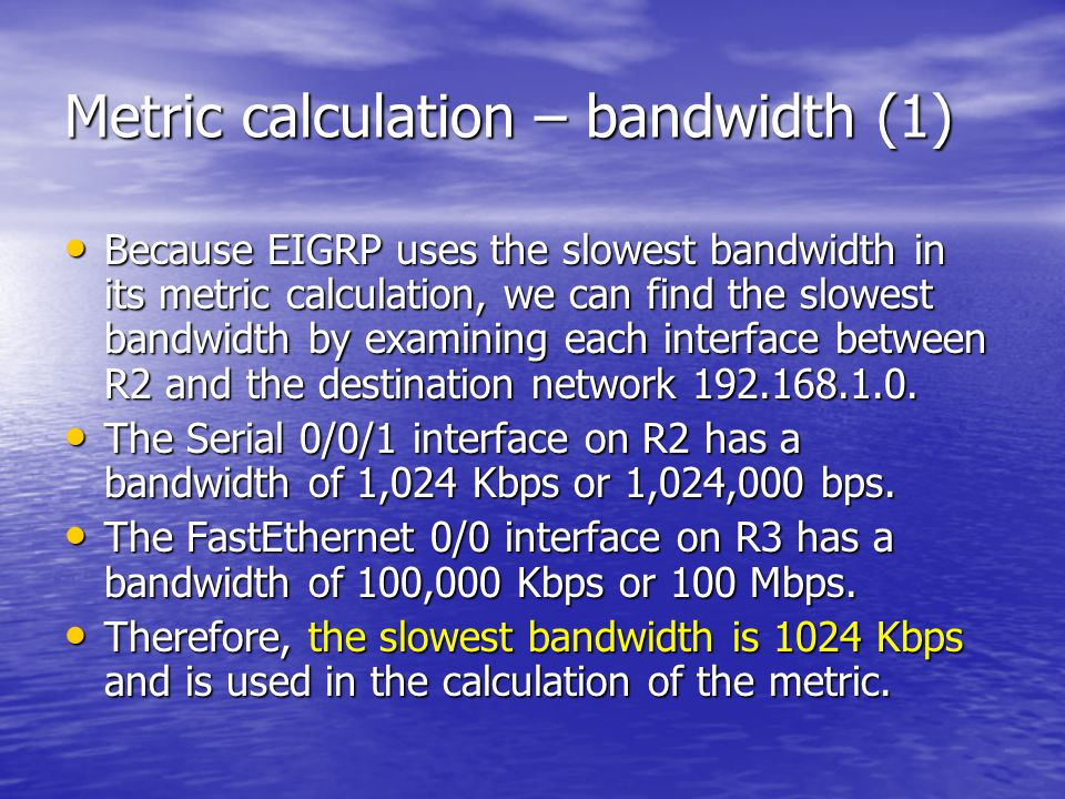 Metric calculation – bandwidth (1)
