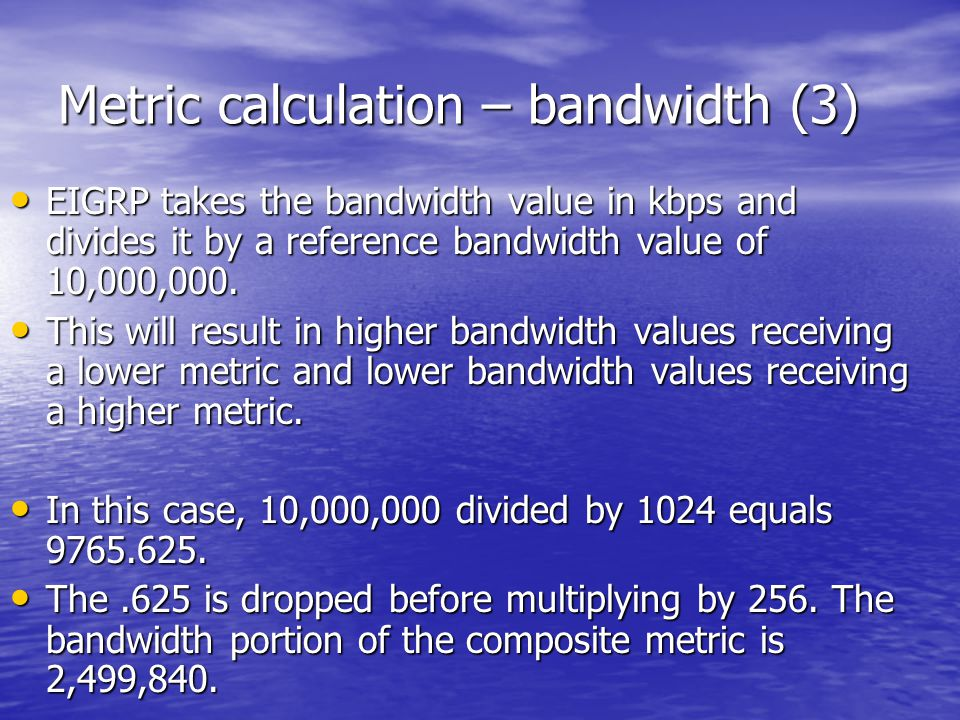 Metric calculation – bandwidth (3)