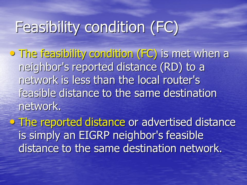 Feasibility condition (FC)