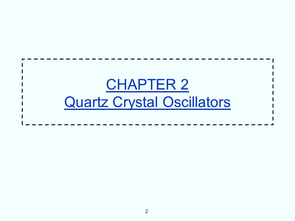 CHAPTER 2 Quartz Crystal Oscillators