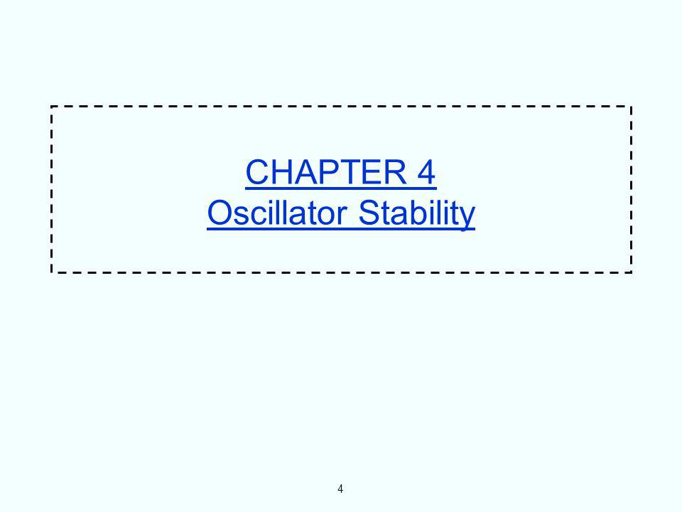 CHAPTER 4 Oscillator Stability