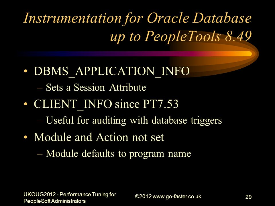 Instrumentation for Oracle Database up to PeopleTools 8.49